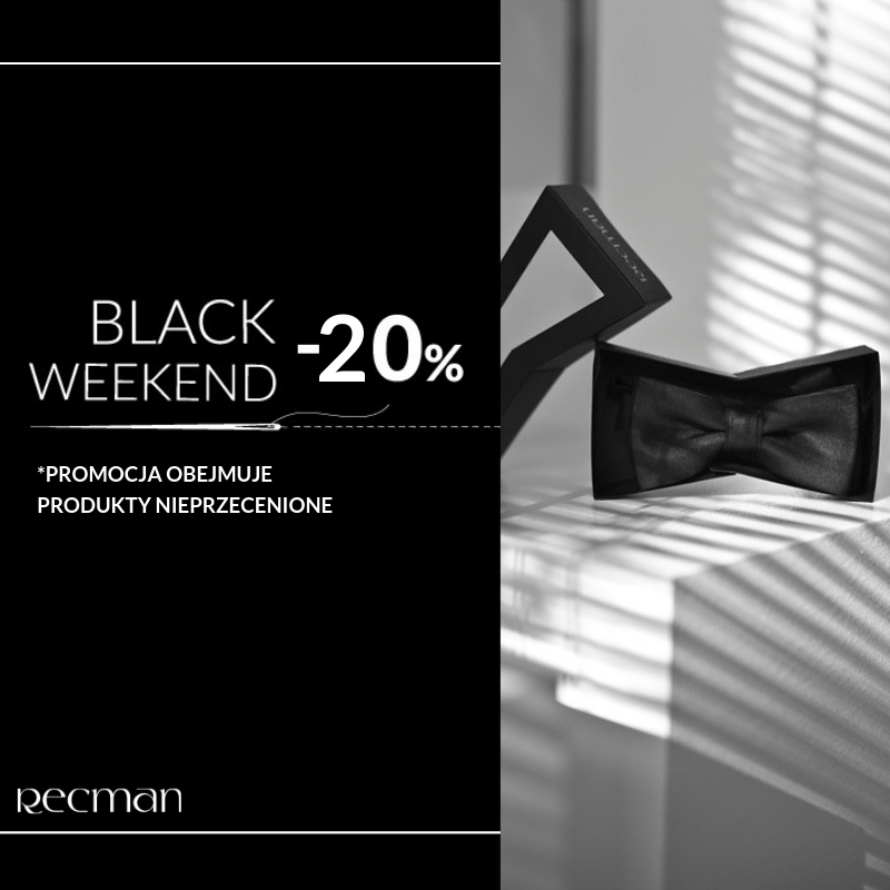 Black Weekend w Recman